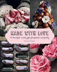 Made with Love by Aimee Twigger