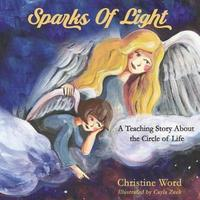 Sparks of Light by Christine Word image