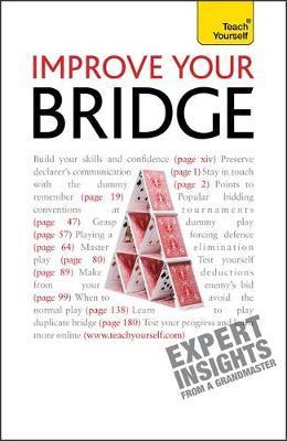 Improve Your Bridge: Teach Yourself by David Bird