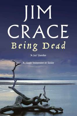 Being Dead by Jim Crace image