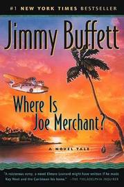 Where is Joe Merchant? by Jimmy Buffett image