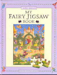 My Fairy Jigsaw Book by Sian Bailey