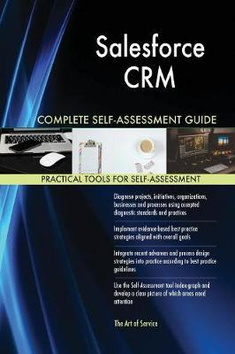 Salesforce Crm Complete Self-Assessment Guide by Gerardus Blokdyk image