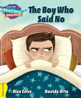 The Boy Who Said No Yellow Band by Alex Eeles image