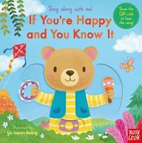 Sing Along With Me! If You're Happy and You Know It by Nosy Crow