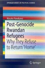 Post-Genocide Rwandan Refugees by Masako Yonekawa