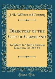 Directory of the City of Cleveland by J H Williston and Company image