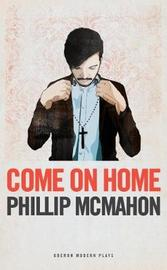 Come on Home by Phillip McMahon image