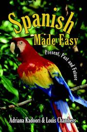 Spanish Made Easy by Adriana Kadoori image