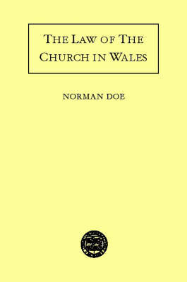 The Law of the Church in Wales by Norman Doe