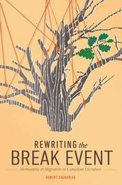 Rewriting the Break Event by Robert Zacharias