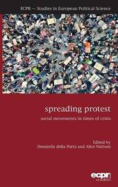 Spreading Protest by Donatella della Porta