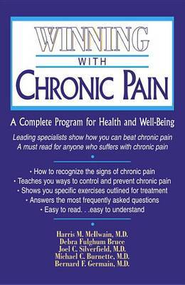 Winning with Chronic Pain: A Complete Program for Health and Well-Being by Michael H. Burnette image