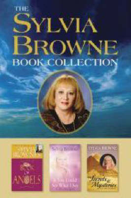 The Sylvia Browne Book Collection: Boxed Set Includes Sylvia Browne's Book of Angels, If You Could See What I See, and Secrets and Mysteries of the Worl by Sylvia Browne image
