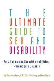 Ultimate Guide To Sex And Disability by Miriam Kaufman