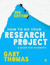 How to Do Your Research Project by Gary Thomas