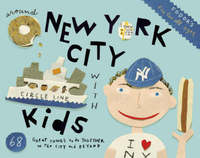 Fodor's Around New York City with Kids by Fodor Travel Publications