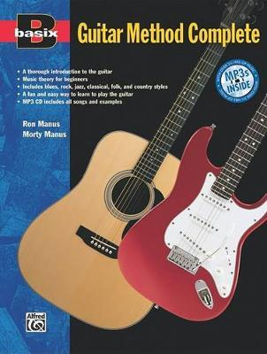 Basix Guitar Method Complete by Morty Manus