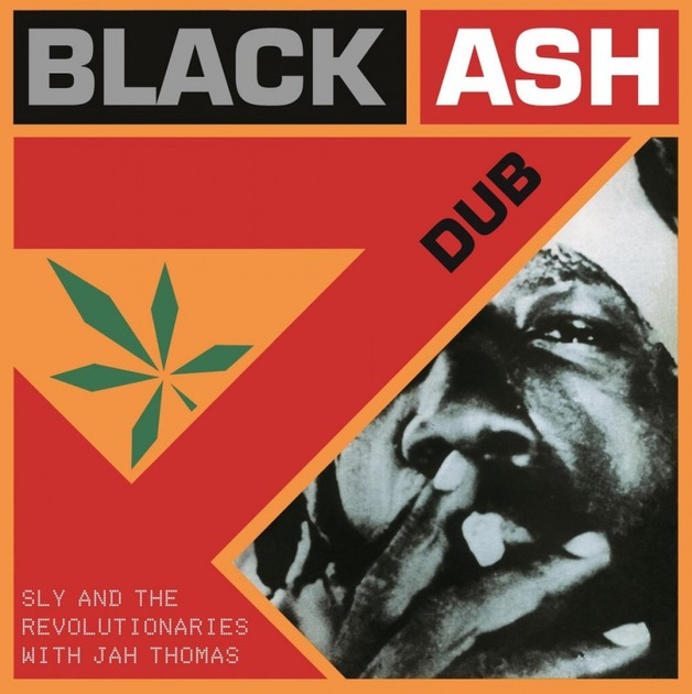 Black Ash Dub (LP) by Sly & The Revolutionaries