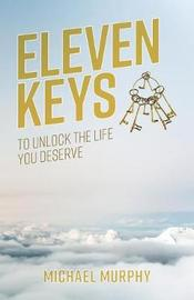 Eleven Keys by Michael Murphy