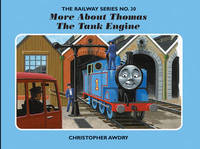 The Railway Series No. 30: More About Thomas the Tank Engine by Christopher Awdry image