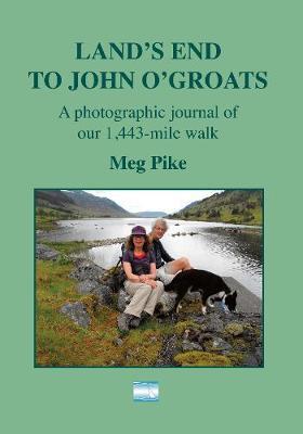 Land's End to John O' Groats by Meg PIke