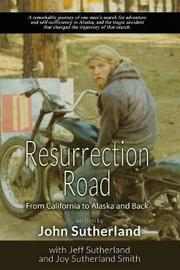 Resurrection Road by John Sutherland