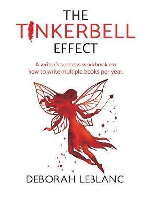 The Tinkerbell Effect by Deborah LeBlanc