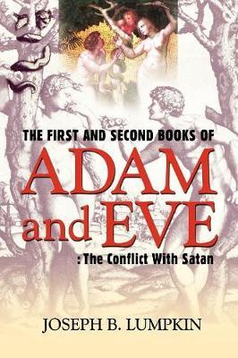 The First and Second Books of Adam and Eve by Joseph B Lumpkin image