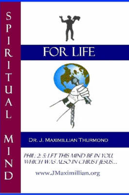 Spiritual Mind for Life by www.JMaximillian.org image