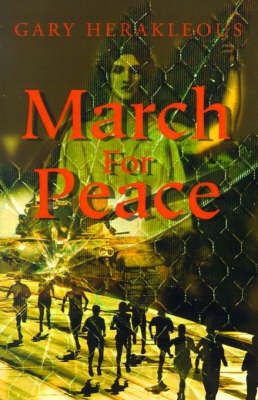 March for Peace by Gary Herakleous
