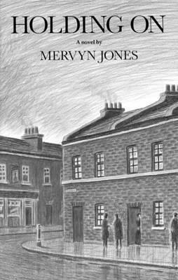 Holding on by Mervyn Jones image