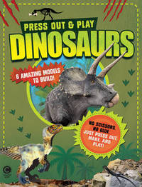 Press-Out & Play: Dinosaurs by Penny Worms