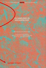 Technology in Archaeology by Pierre M. Desrosiers image
