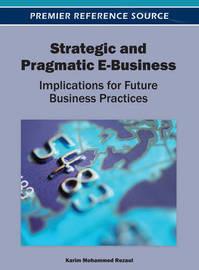 Strategic and Pragmatic E-Business