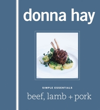 Simple Essentials: Beef, Lamb and Pork by Donna Hay