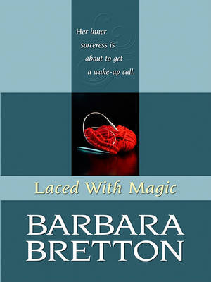 Laced with Magic by Barbara Bretton image