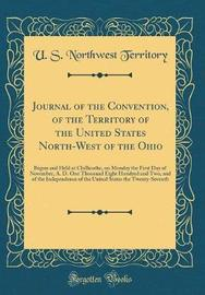 Journal of the Convention, of the Territory of the United States North-West of the Ohio by U S Northwest Territory image