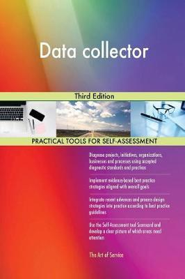 Data Collector Third Edition by Gerardus Blokdyk