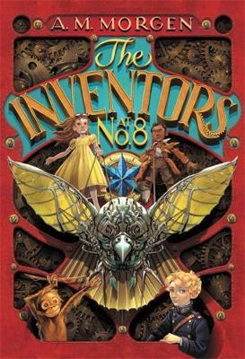 The Inventors at No. 8 by A M Morgen