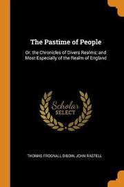 The Pastime of People by Thomas Frognall Dibdin