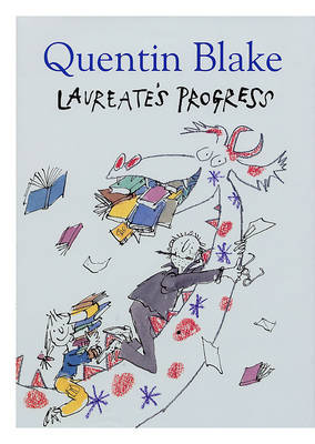 The Laureate's Progress by Quentin Blake image