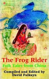 The Frog Rider: Folk Tales from China image