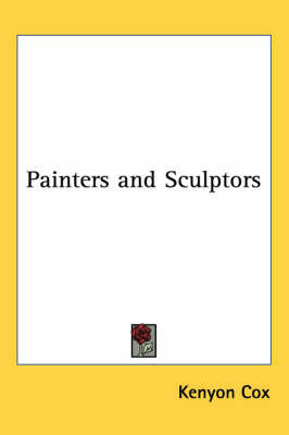 Painters and Sculptors by Kenyon Cox