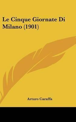 Le Cinque Giornate Di Milano (1901) by Arturo Caraffa