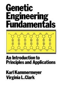 Genetic Engineering Fundamentals by John Kammermeyer image