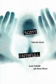 Scott Faithfull: Selected Works by Scott Faithfull image