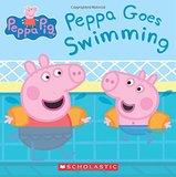Peppa Pig: Peppa Goes Swimming by Scholastic Inc