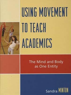 Using Movement to Teach Academics by Sandra Minton