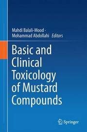 Basic and Clinical Toxicology of Mustard Compounds